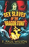 Sex Slaves of the Dragon Tong: a Yellow Peril Triptych