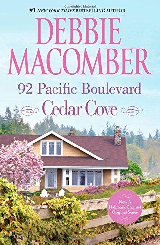 92 Pacific Boulevard: A Cedar Cove Novel by Debbie Macomber