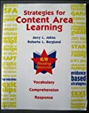 Strategies for Content Area Learning : Vocabulary Comprehension Response, Johns, Jerry L. and Berglund, Roberta L., 0787290521