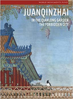 Book Juanqinzhai in the Qianlong Garden (World Monuments Fund)