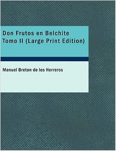 Book Don Frutos en Belchite Tomo II: Segunda parte de El pelo de la dehesa by Manuel Bret?3n de los Herreros (2007-09-15)