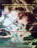 Computational Methods for Population Projections : With Particular Reference to Development Planning, Shorter, Frederic C. and Pasta, David, 0878340211