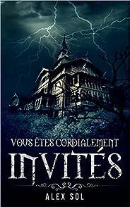 Vous êtes cordialement invités (French Edition)