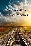 The Evening Hours, Emile Verhaeren, 1499559283