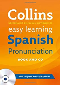 Collins Easy Learning Spanish Pronunciation (Spanish and English Edition) (Apr 11, 2013)
