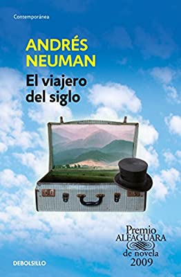 El Viajero del Siglo / Traveler of the Century: A Novel: Amazon.es ...