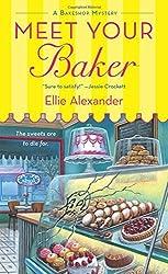 Meet Your Baker (A Bakeshop Mystery) by Ellie Alexander (2014-12-30)