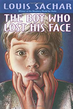 The Boy Who Lost His Face 0439334942 Book Cover