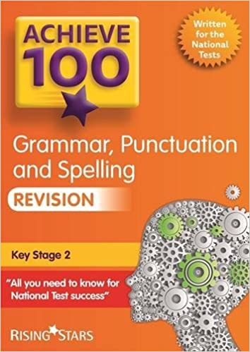 Book Achieve 100 Grammar, Punctuation & Spelling Revision (Achieve KS2 SATs Revision) by Marie Lallaway (2015-10-16)