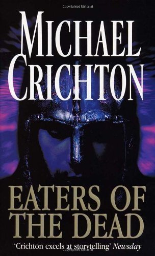 Eaters Of The Dead By Michael Crichton New