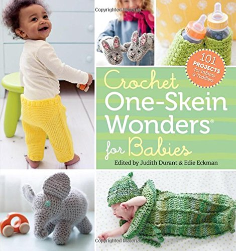Crochet One-Skein Wonders® for Babies: 101 Projects for Infants & Toddlers - Crochet Baby Blanket Pattern