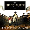 The First Salute: A View of the American Revolution Audiobook by Barbara W. Tuchman Narrated by Nadia May