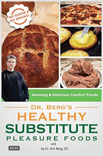 Bergs Healthy Substitute Pleasure Foods ebook product image