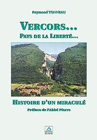 Vercors, pays de la liberté par Reymond Tonneau