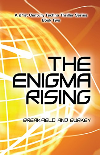 The Enigma Rising (The Enigma Series Book 2) by [Breakfield, Charles V, Burkey, Roxanne E]