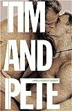 Tim and Pete, James Robert Baker, 155583566X