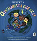 Quienquiera Que Seas, Mem Fox, 015216460X