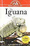 img - for Iguana: An Owner's Guide to a Happy Healthy Pet (Your Happy Healthy P) book / textbook / text book