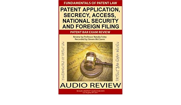 Fundamentals of Patent Law: Patent Application Secrecy