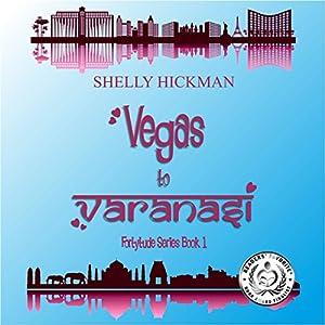 Vegas to Varanasi Audiobook