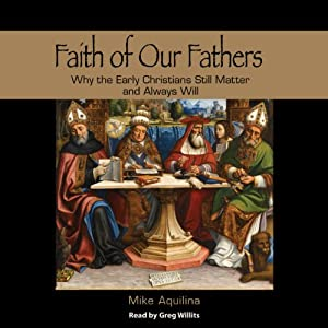 Faith of Our Fathers Audiobook