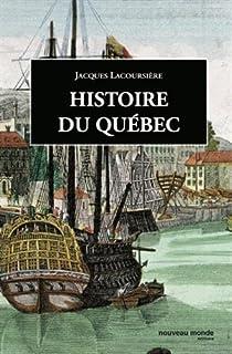 Histoire du Québec : Des origines à nos jours par Lacoursière