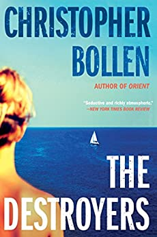 The Destroyers: A Novel by [Bollen, Christopher]