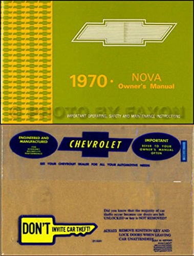 Chevrolet Nova Restoration - COMPLETE & UNABRIDGED 1970 CHEVY NOVA & SS FACTORY OWNERS OPERATING & INSTRUCTION MANUAL - USERS GUIDE PLUS A PROTECTIVE ENVELOPE - INCLUDES; all 1970 Chevrolet Nova Models including SS Super Sport Packages