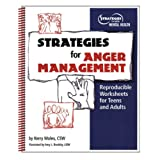 Strategies for Anger Management : Reproducible Worksheets for Teens and Adults, Moles, Kerry, 1893277178