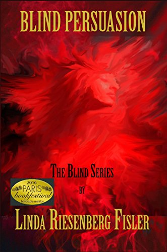 Blind Persuasion: The Blind Series Book 2