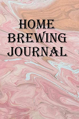 - Home Brewing Journal: Keep track or your ales, stouts, pilsners. and lagers