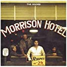 Morrison Hotel [Expanded] [40th Anniversary Mixes]