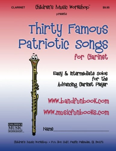 Thirty Famous Patriotic Songs for Clarin - Famous Clarinet Songs Shopping Results