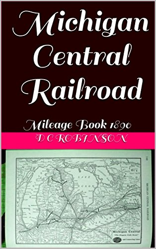 amazon com michigan central railroad mileage book 1890 ebook d c