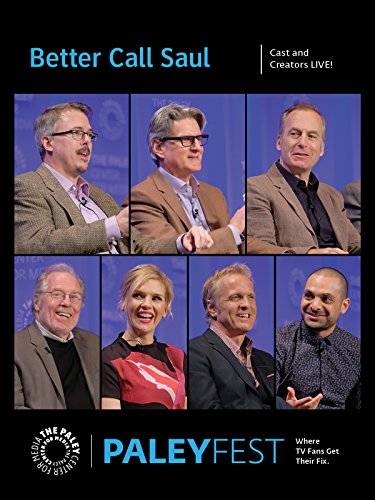 Better Call Saul  Cast And Creators Paleyfest