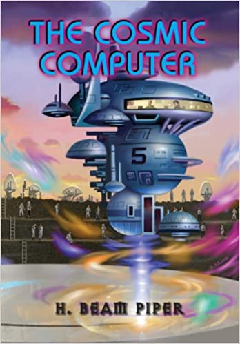 The Cosmic Computer by H. Beam Piper, cover illustration by Alan Gutierrez, Pequod 2013