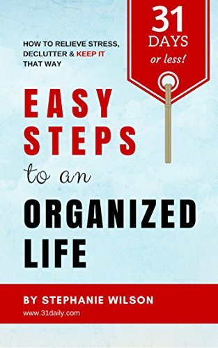 New Release: Easy Steps to an Organized Life in 31 Days | 31Daily.com