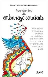 Agenda-libro del embarazo consciente : inspiraciones ...