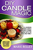 decorating with candles DIY Candle Magic: 25 Luxurious Homemade Candle Recipes To Make Amazing Gifts For Friends And Family