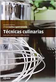 Técnicas culinarias (CFGM COCINA Y GASTRONOMIA): Amazon.es