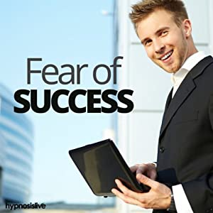 Fear of Success Hypnosis Speech