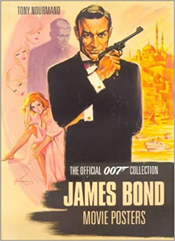 James Bond Movie Posters: The Official Collection by Tony Nourmand (9-Nov-2001)