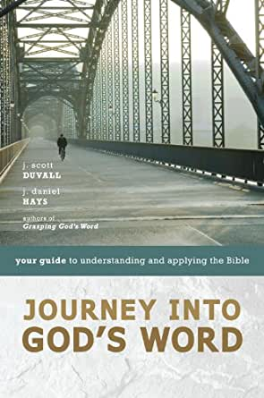 Journey into God's Word: Your Guide to Understanding and