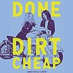 Done Dirt Cheap | Sarah Nicole Lemon