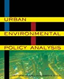 Urban Environmental Policy Analysis, Campbell, Heather E. and Corley, Elizabeth A., 076562429X