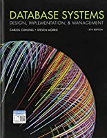 Database Systems: Design, Implementation, & Management, 13th Edition Front Cover