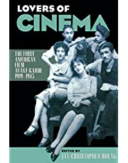 Lovers of Cinema: The First American Film Avant-Garde, 1919-1945: First American Film Avant-garde, 1919-45 (Wisconsin Studies in Film)