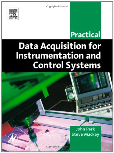 Download Practical Data Acquisition for Instrumentation and Control Systems (IDC Technology) Pdf