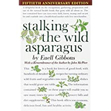 By Euell Gibbons Stalking The Wild Asparagus (1st Edition)