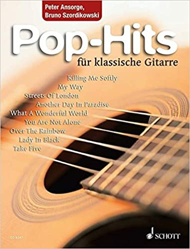 23 beliebte Songs von Elvis bis Phil Collins Pop-Hits f/ür klassische Gitarre Gitarre.